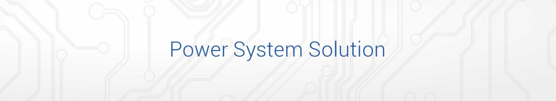 Power System Solution